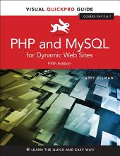 PHP and MySQL for Dynamic Web Sites: Visual QuickPro Guide, Edition 5