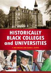 Historically Black Colleges and Universities: An Encyclopedia: An Encyclopedia