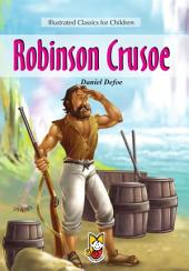 Robinson Crusoe: Illustrated Classics for Children