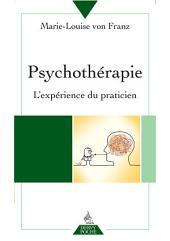 Psychothérapie: L'expérience du praticien