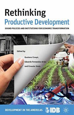 Rethinking Productive Development