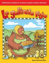 La Gallinita Roja (the Little Red Hen) (Spanish Version) (Cuentos Folcloricos y de Hadas (Folk and Fairy Tales))