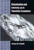 Globalization and Catching up in Transition Economics PDF