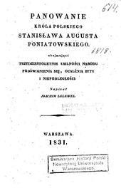 Panowanie Króla polskiego Stanisława Augusta Poniatowskiego