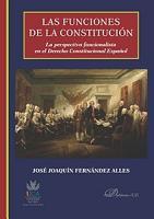 Las funciones de la constituci  n La perspectiva funcionalista en el Derecho Constitucional espa  ol PDF