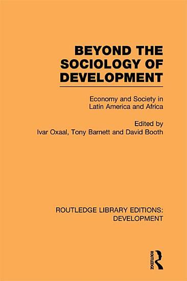 Beyond the Sociology of Development PDF