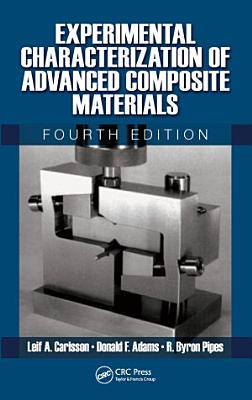 Experimental Characterization of Advanced Composite Materials  Fourth Edition PDF