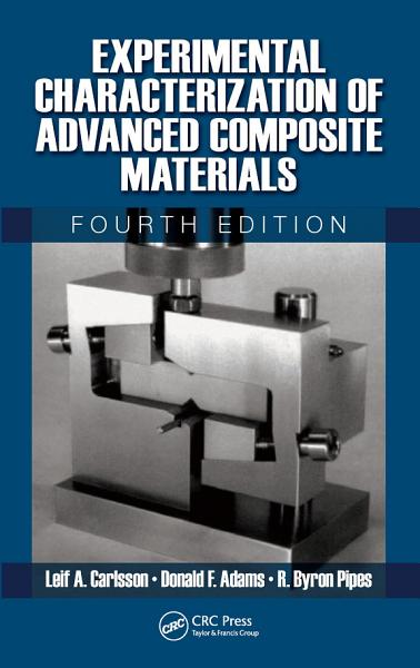 Experimental Characterization of Advanced Composite Materials  Fourth Edition