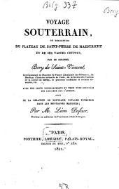 Voyage souterrain, ou, Description du plateau de Saint-Pierre de Maestricht et de ses vastes cryptes