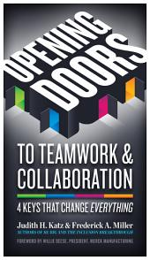 Opening Doors to Teamwork and Collaboration: 4 Keys That Change Everything