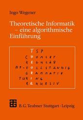 Theoretische Informatik: Eine algorithmenorientierte Einführung, Ausgabe 2