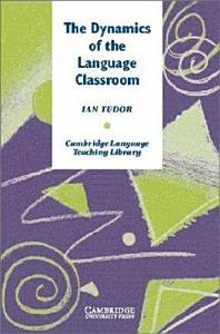 The Dynamics of the Language Classroom PDF