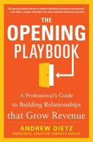 The Opening Playbook  A Professional   s Guide to Building Relationships that Grow Revenue PDF