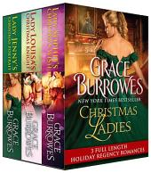 Christmas Ladies: 3 Full-Length Holiday Regencies
