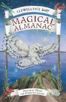 Llewellyn s 2017 Magical Almanac PDF