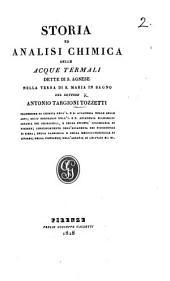 Storia ed analisi chimica delle acque termali dette di S. Agnese nella terra di S. Maria in Bagno