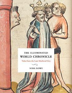 The Illuminated World Chronicle PDF
