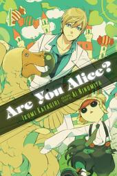 Are You Alice?: Volume 4