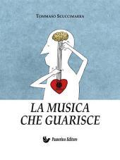 La musica che guarisce: Esperienze e considerazioni all'interno dei laboratori di musicoterapia didattica