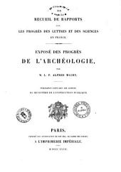 Expose des progres de l'archeologie par L. F. Alfred Maury