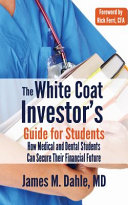 The White Coat Investor s Guide for Students