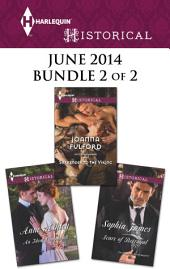 Harlequin Historical June 2014 - Bundle 2 of 2: Scars of Betrayal\Surrender to the Viking\An Ideal Companion