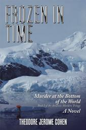 Frozen in Time: Murder at the Bottom of the World