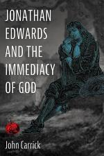 Jonathan Edwards and the Immediacy of God