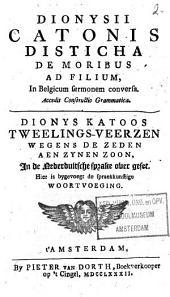 Dionys Katoos Tweelings-veerzen wegens de zeden aen zynen zoon