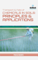 Transport and Fate of Chemicals in Soils