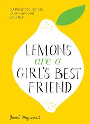 Lemons Are a Girl s Best Friend