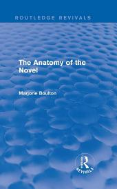 The Anatomy of the Novel (Routledge Revivals)