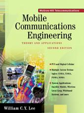 Mobile Communications Engineering: Theory and Applications: Edition 2