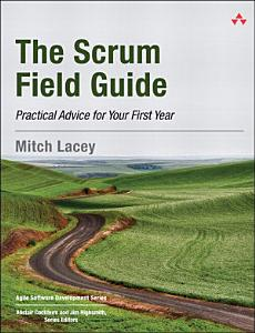 The Scrum Field Guide