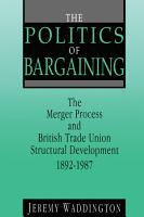 The Politics of Bargaining PDF