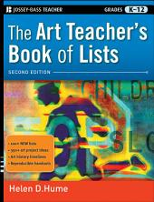 The Art Teacher's Book of Lists: Edition 2