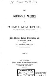 The Poetical Works of William Lisle Bowles: Volume 1