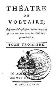 Théâtre, augmentée de plusieurs pièces qui ne se trouvent pas dans les éditions précédentes: Volume5