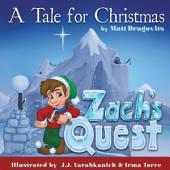 Zach's Quest - A Tale for Christmas