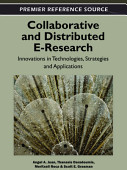 Collaborative And Distributed E Research Innovations In Technologies Strategies And Applications