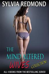 The Mind Altered Wives Collection