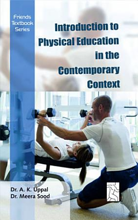 Introduction to Physical Education in the Contemporary Context PDF