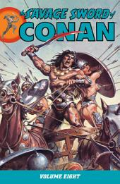 Savage Sword of Conan Volume 8