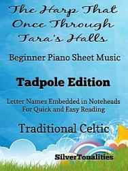 Harp That Once Through Tara s Halls Beginner Piano Sheet Music Tadpole Edition PDF