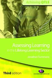 Assessing Learning in the Lifelong Learning Sector: Edition 3