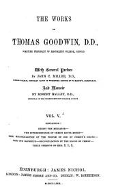 The Works of Thomas Goodwin: Volume 5