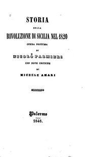 Storia della rivoluzione di Sicilia nel 1820: opera postuma di Nicolò Palmieri