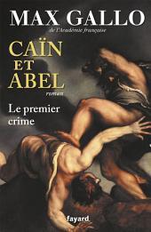 Caïn et Abel: Le premier crime