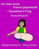 Ich Habe Einen Frosch Gequetscht I Squashed a Frog PDF