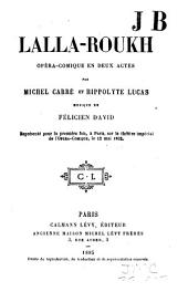 Lalla-Roukh: opéra-comique en deux actes par Michel Carré et Hippolyte Lucas. Musique de Félicien David [Nouvelle éd.]